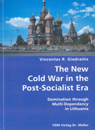 The New Cold War in the Post Socialis Era